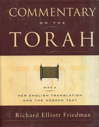 COMMENTARY ON THE TORAH. Richard Elliott Friedman.