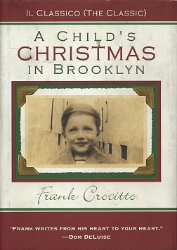 A CHILD'S CHRISTMAS IN BROOKLYN. Frank Crocitto