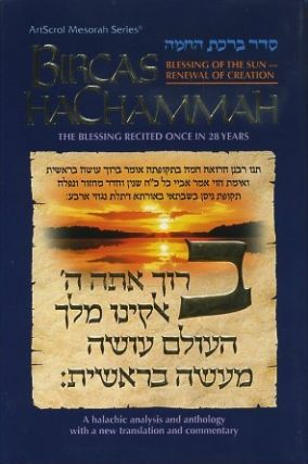 BIRCAS HACHAMMAH; Blessing of the Sun - Renewal of Creation. J. David Bleich