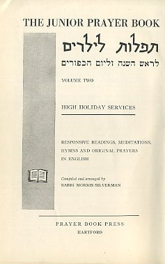 JUNIOR PRAYER BOOK: VOLUME TWO; High Holiday Services. Morris Silverman.