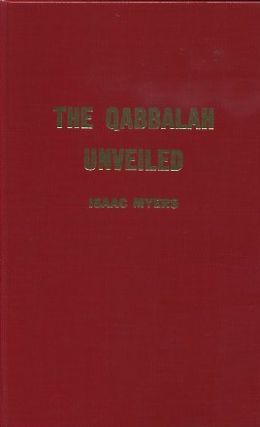 QABBALAH; The Philosophical Writings of Solomon Ben Yehudah Ibn Gebirol or Avicebron. Isaac Myer.