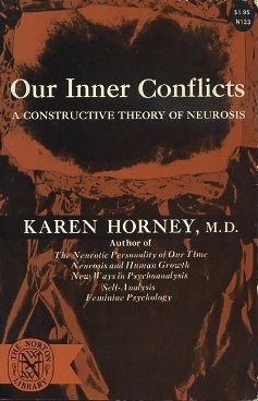 OUR INNER CONFLICTS; A Constructive Theory of Neurosis. Karen Hormey.