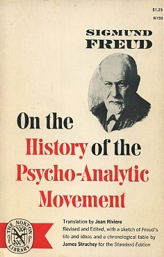 ON TEH HISTORY OF THE PSYCHO-ANALYTIC MOVEMENT. Sigmund Freud.