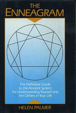 THE ENNEAGRAM; Understanding Yourself and Others in Your Life. Helen Palmer.