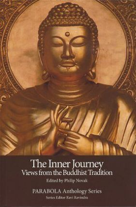 THE INNER JOURNEY: VIEWS FROM THE BUDDHIST TRADITION. Philip Novak