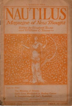 NAUTILUS: MAGAZINE OF NEW THOUGHT: VOL. XXVI, NO. 12, OCTOBER 1925. Elizabeth Towne, William E