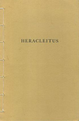 THE FRAGMENTS OF HERACLEITUS. Heracleitus