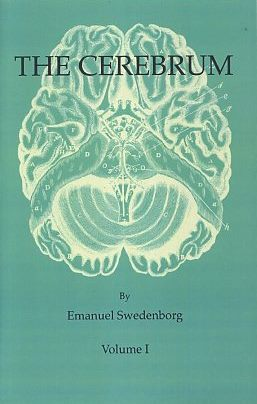 THREE TRANSACTIONS ON THE CEREBRUM; A Posthumous Work. Emanuel Swedenborg.