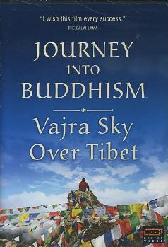 JOURNEY INTO BUDDHISM; Vajra Sky over Tibet. John Bush