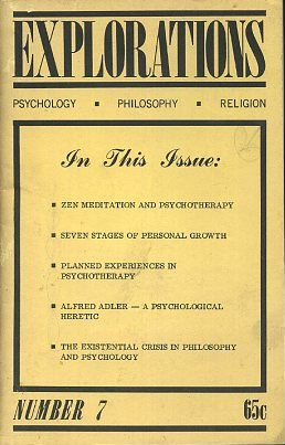 EXPLORATIONS, NUMBER SEVEN, JUNE 1966; Psychology, Philosophy, Religion. Peter Koestenbaum