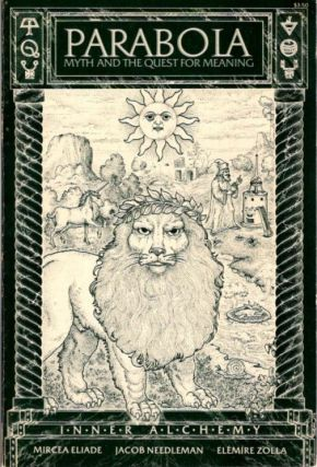INNER ALCHEMY: PARABOLA, VOL III, NO. 3. D. M. Dooling, Jacob Needleman, Paracelsus, Harry Remde,...