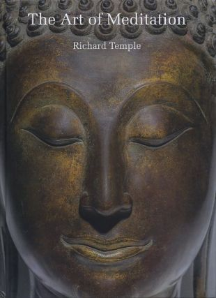 THE ART OF MEDITATION. Richard Temple.