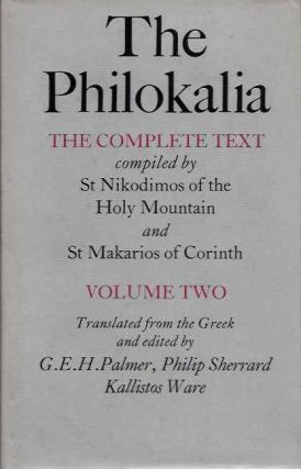 THE PHILOKALIA: THE COMPLETE TEXT, VOLUME 2. Philokalia
