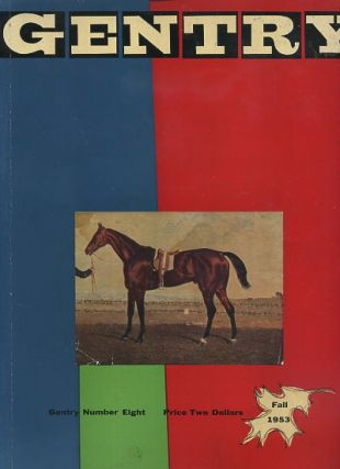 GENTRY, NO. EIGHT, FALL 1953. J. G. Bennett, Lafcadio Hearn, John Collier, Christopher Fremantle