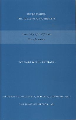 UNIVERSITY OF CALIFORNIA AND CAVE JUNCTION; Two Talks. John Pentland.