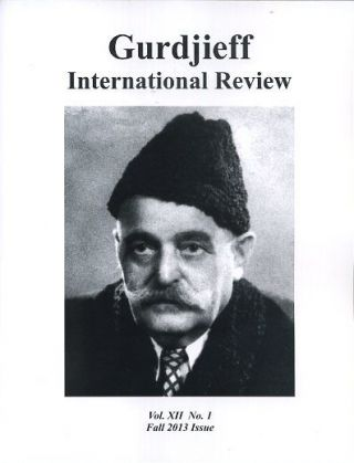 ATTENTION: GIR, VOL XII, NO. 1; GURDJIEFF INTERNATION REVIEW. Jenny Koralek.