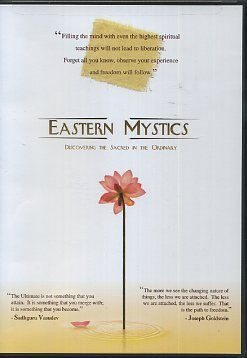 EASTERN MYSTICS; Discovering the Sacred in the Ordinary. Matthew Flickstein.