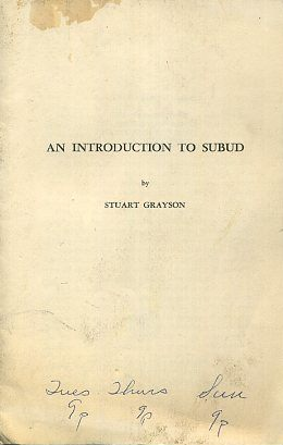 AN INTRODUCTION TO SUBUD. Stuart Grayson