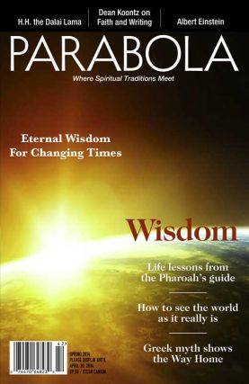 WISDOM: PARABOLA, VOL 39 NO 1, SPRING 2014. Lee van Lear, David appelbaum, Ran Dass, H H. the...