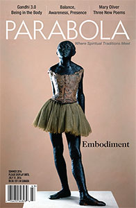 EMBODIMENT: PARABOLA, VOL 39, NO 2, SUMMER 2014. Tracy Cochran, Adyashanti, Roicard Whittake, Robert Peng, Jim Metzner, Thomas Merton.