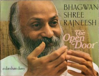 THE OPEN DOOR; A Darshan Diary. Bhagwan Shree Rajneesh.