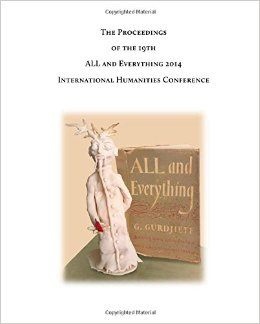 THE PROCEEDINGS OF THE 19TH INTERNATIONAL HUMANITIES CONFERENCE, ALL & EVERYTHING 2014
