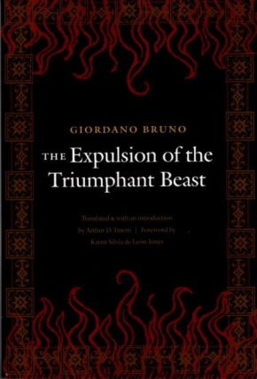 THE EXPULSION OF THE TRIUMPHANT BEAST. Giordano Bruno
