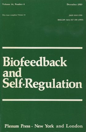 BIOFEEDBACK AND SELF-REGULATION: VOLUME 14, NUMBER 4, DECEMBER 1989. Francine Butler, Mary R. Cook.