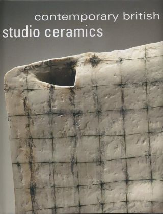 CONTEMPORARY BRITISH STUDIO CERAMICS. Annie Carlano