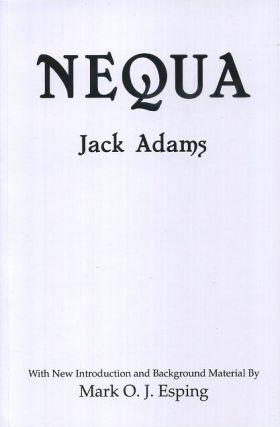 NEQUA OR THE PROBLEM OF THE AGES. Jack Adams