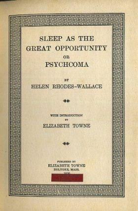 SLEEP AS THE GREAT OPPORTUNITY OR PSYCHOMA.