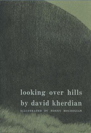 LOOKING OVER HILLS. David Kherdian.