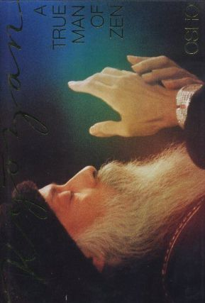 KYOZAN: A TRUE MAN OF ZEN. Osho, Rajneesh.