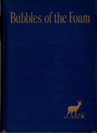 BUBBLES OF THE FOAM. F. W. Bain, trans