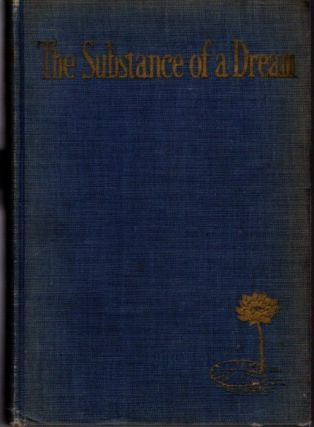 THE SUBSTANCE OF A DREAM. F. W. Bain, trans