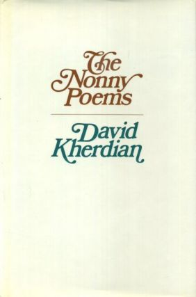 THE NONNY POEMS. David Kherdian.