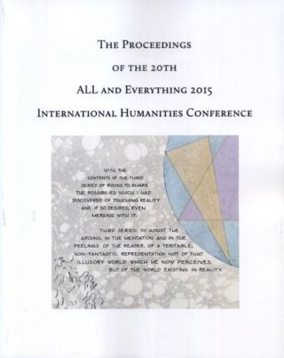 THE PROCEEDINGS OF THE 20TH INTERNATIONAL HUMANITIES CONFERENCE, ALL & EVERYTHING 2015.