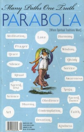 MANY PATHS ONE TRUTH: PARABOLA, VOLUME 36 NO. 4 WINTER 2012. Laurence Rosenthal, Patty de Llosa,...