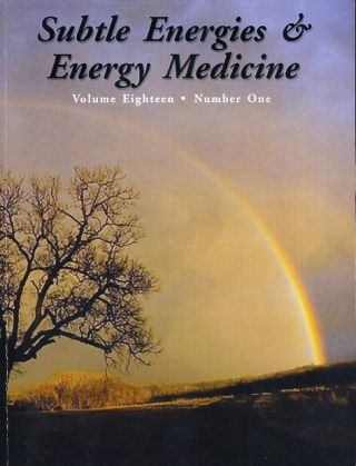 SUBLTE ENERGIES & ENERGY MEDICINE; Volume Eighteen, Number One. Bernard O. Williams