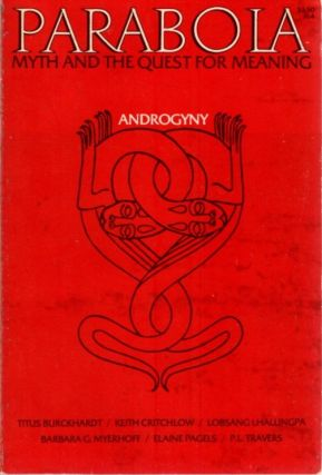 ANDROGYNY: PARABOLA, VOL III, NO. 4. P. L. Travers, Elaine Pagels, Titus Burkhardt, Keith Critchlow, Lobsang Lhalungpa, D. M. Dooling.