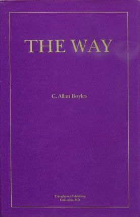 THE WAY. C. Allan Boyles.
