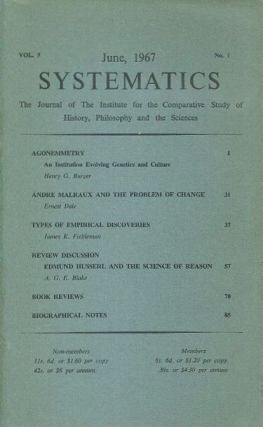 SYSTEMATICS: VOL. 5, NO. 1; JUNE 1967; The Journal of the Institute for the Comparative Study of...