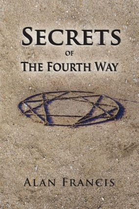 SECRETS OF THE FOURTH WAY.