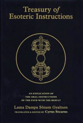TREASURY OF ESOTERIC INSTRUCTIONS; An Explication of the Oral Instructions of the Path with the Result