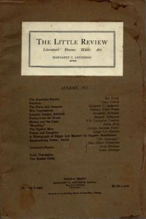 THE LITTLE REVIEW: VOL. II, NO. 5, AUGUST, 1915. Margaret C. Anderson.