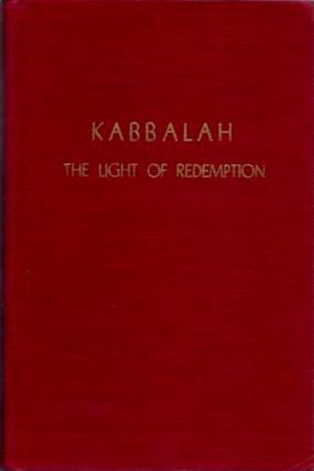 KABBALAH; The Light of Redemption. Levi Isaac Krakovsky.