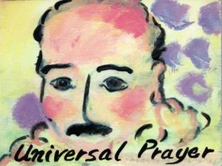UNIVERSAL PRAYER. Meher Baba, Will David.