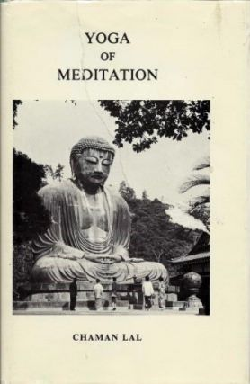 YOGA OF MEDITATION. Chaman Lal