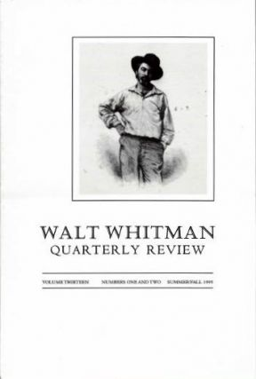 WALT WHITMAN QUARTERLY REVIEW: VOL. 13, NOS. 1 & 2, SUMMER/FALL 1995. Ed Folsum.