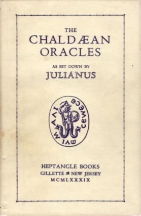 THE CHALDAEAN ORACLES. Julianus